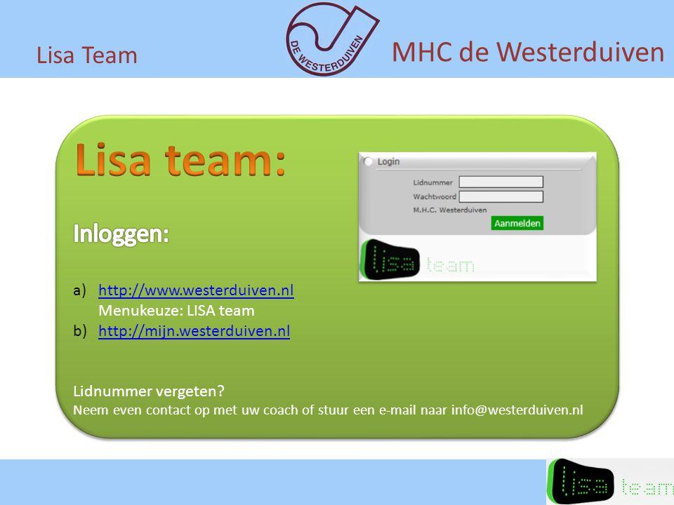 Lisa team: MHC de Westerduiven Lisa Team Inloggen:
