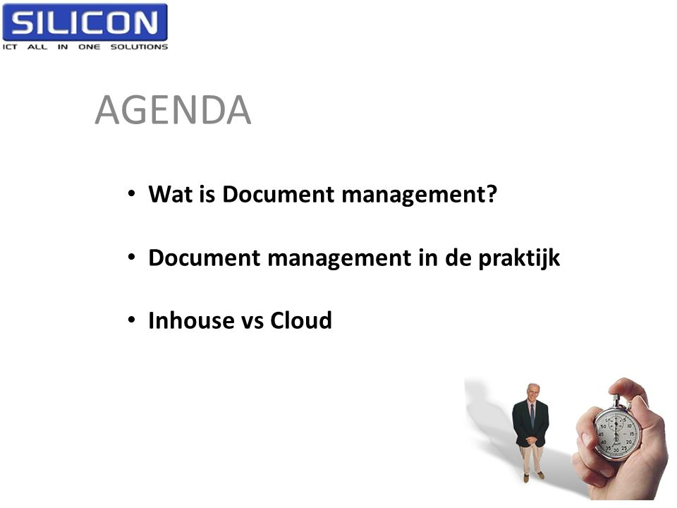 AGENDA Wat is Document management Document management in de praktijk