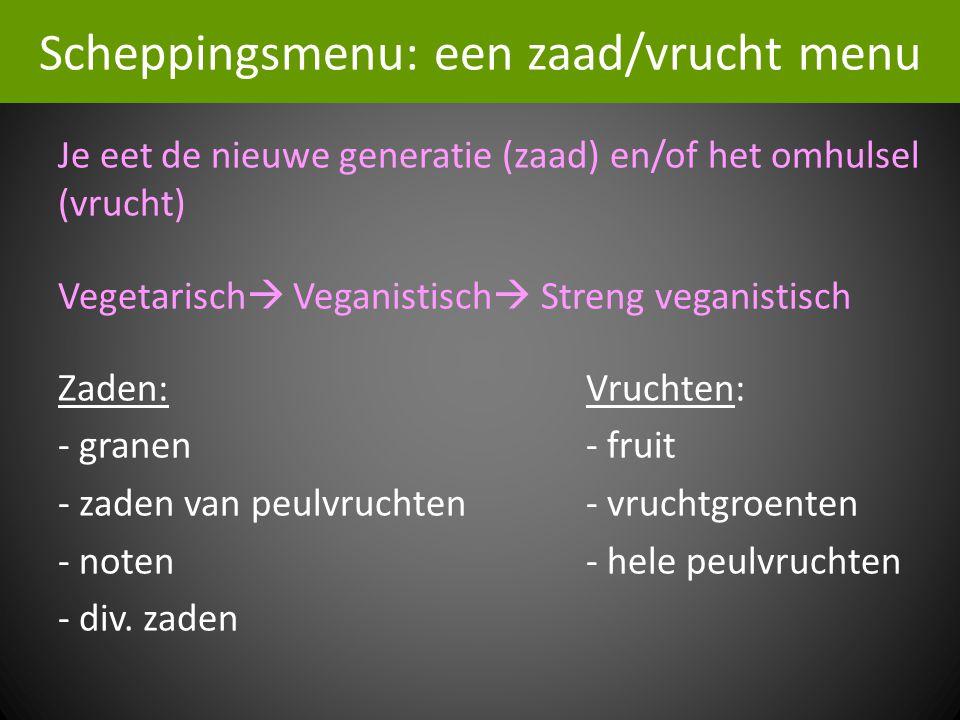 Scheppingsmenu: een zaad/vrucht menu