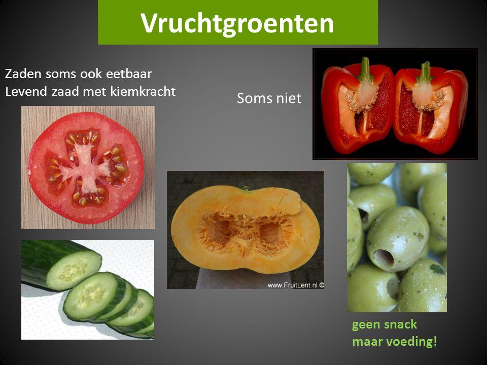 Vruchtgroenten Soms niet Zaden soms ook eetbaar