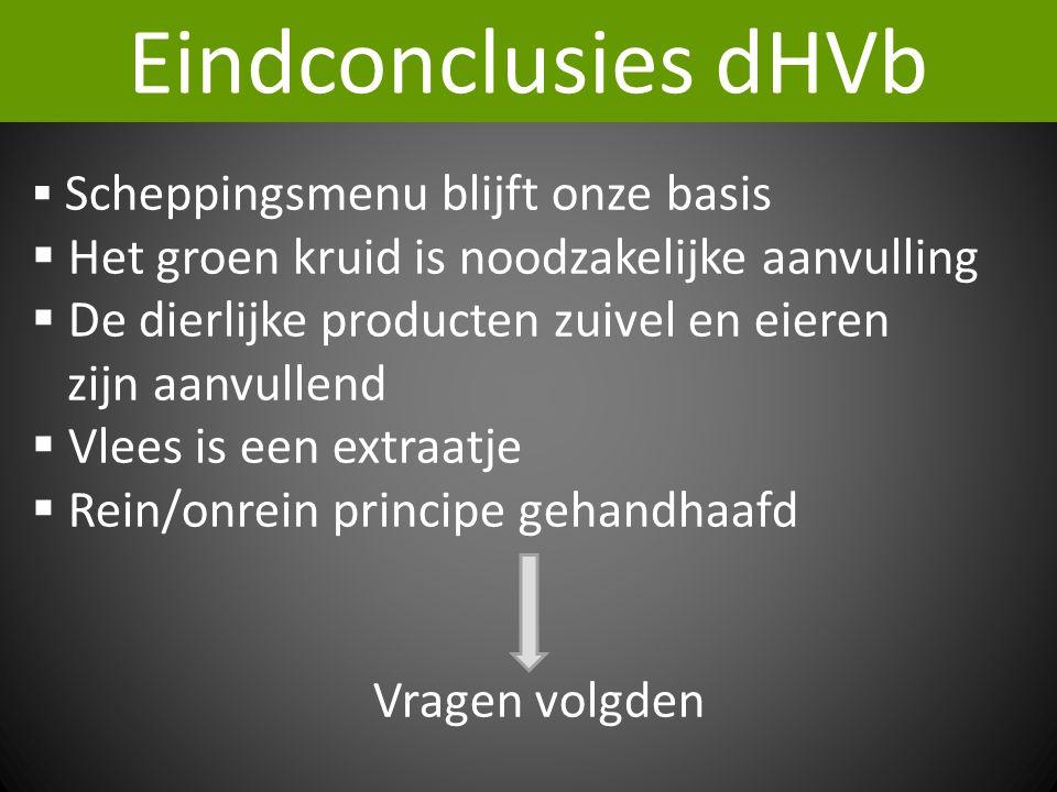 Eindconclusies dHVb Het groen kruid is noodzakelijke aanvulling