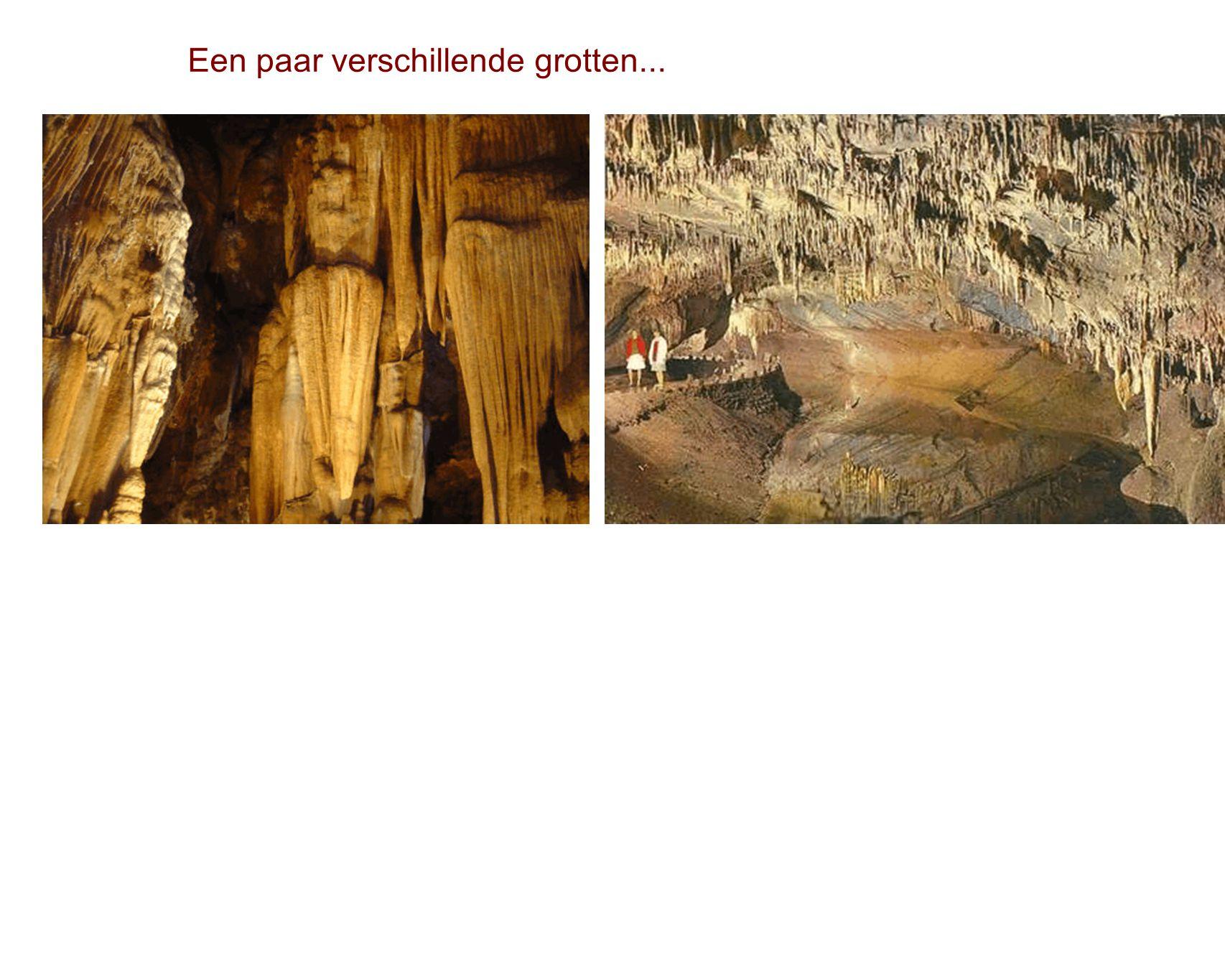 Een paar verschillende grotten...