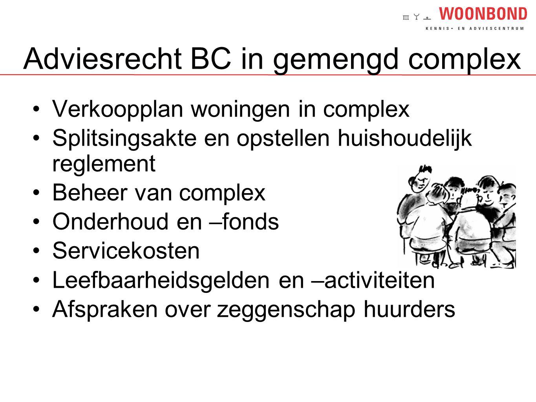 Adviesrecht BC in gemengd complex