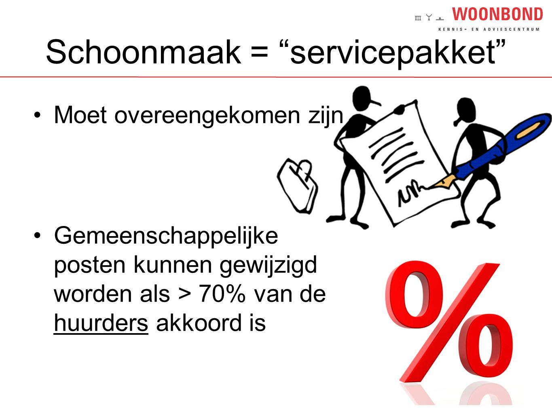 Schoonmaak = servicepakket