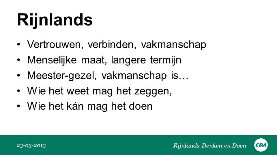 Rijnlands Vertrouwen, verbinden, vakmanschap