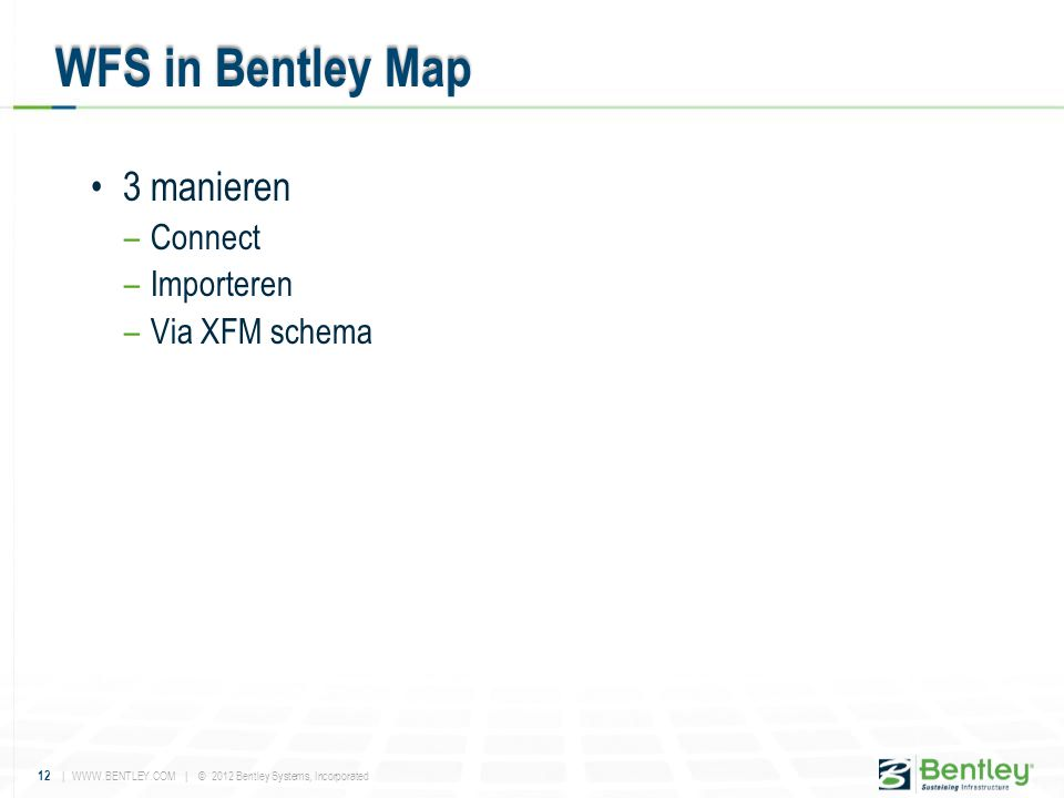 WFS in Bentley Map 3 manieren Connect Importeren Via XFM schema