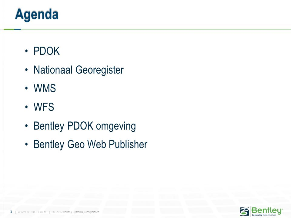 Agenda PDOK Nationaal Georegister WMS WFS Bentley PDOK omgeving