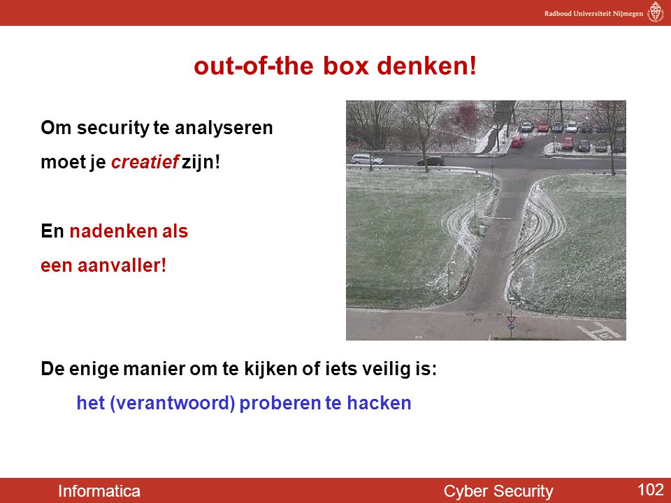 out-of-the box denken! Om security te analyseren
