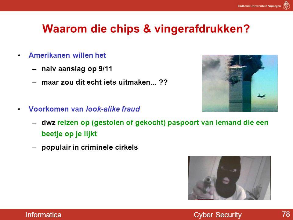 Waarom die chips & vingerafdrukken
