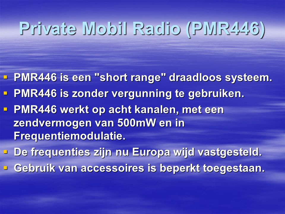 Private Mobil Radio (PMR446)