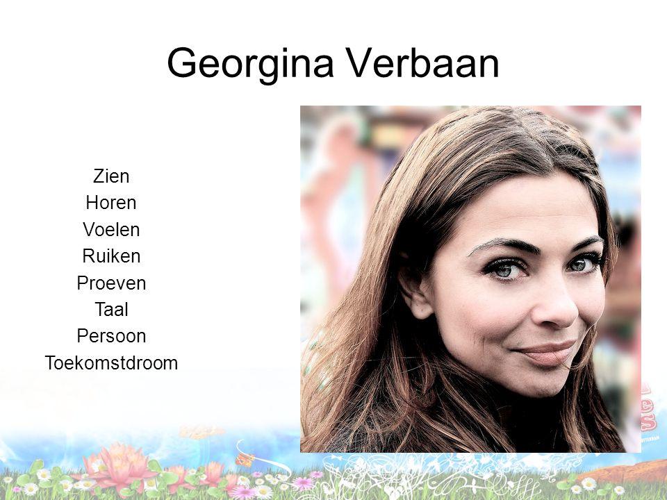 Georgina Verbaan Zien Horen Voelen Ruiken Proeven Taal Persoon