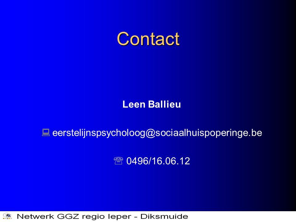 Contact Leen Ballieu eerstelijnspsycholoog@sociaalhuispoperinge.be