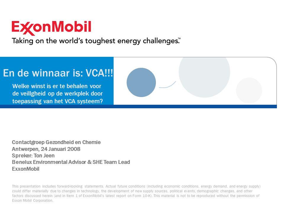 En de winnaar is: VCA!!! Welke winst is er te behalen voor de veillgheid op de werkplek door toepassing van het VCA systeem