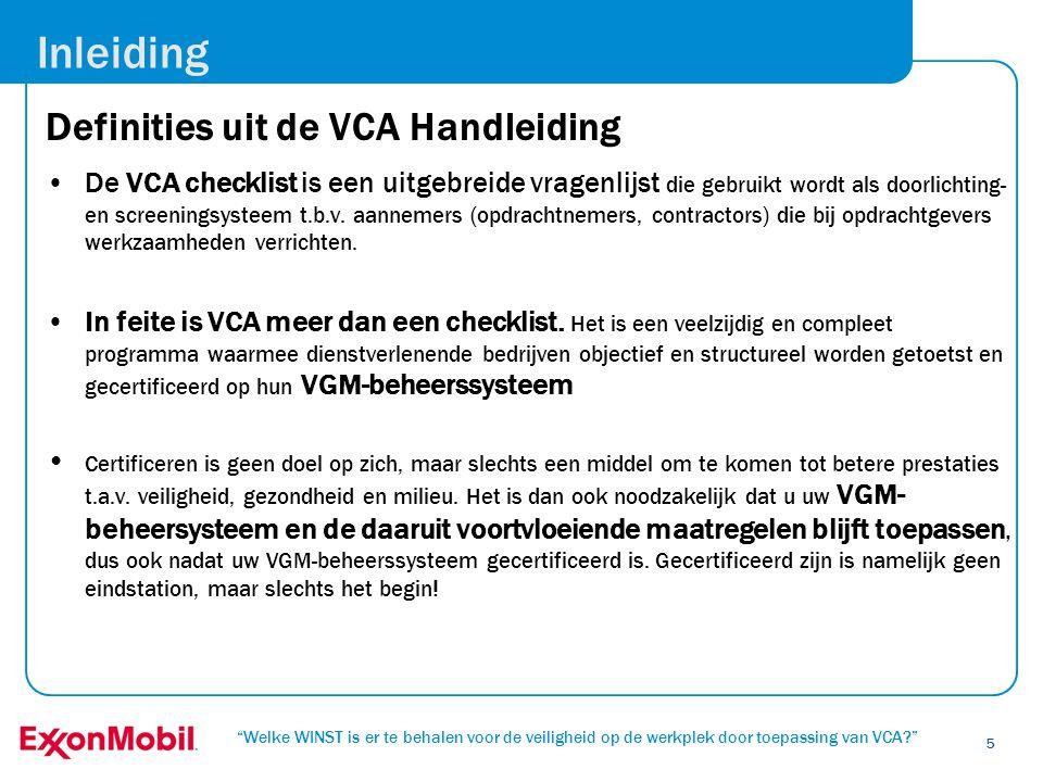 Inleiding Definities uit de VCA Handleiding