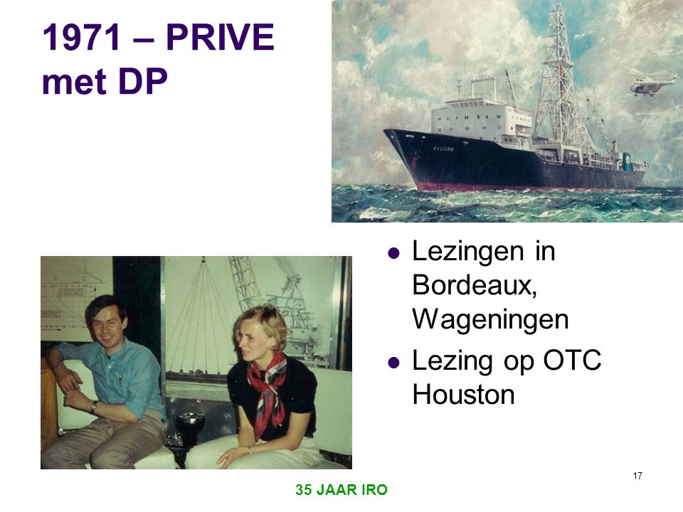 1971 – PRIVE met DP Lezingen in Bordeaux, Wageningen