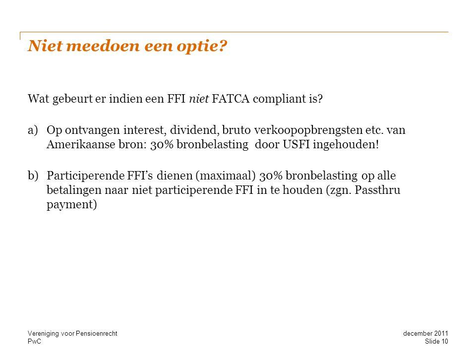 Niet meedoen een optie Wat gebeurt er indien een FFI niet FATCA compliant is