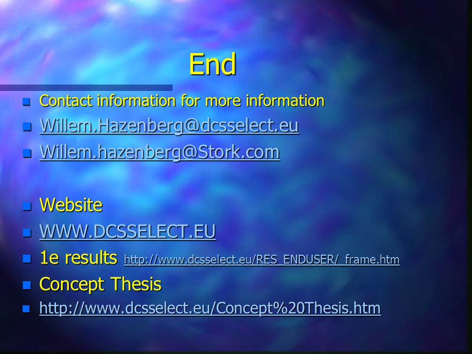 End Willem.Hazenberg@dcsselect.eu Willem.hazenberg@Stork.com Website