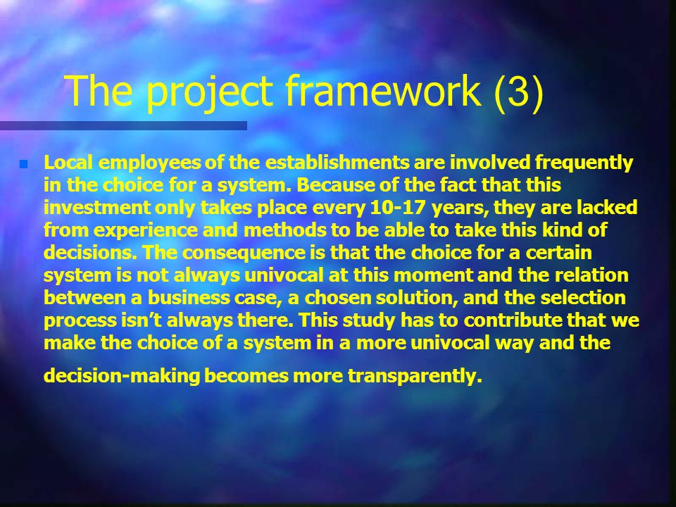The project framework (3)
