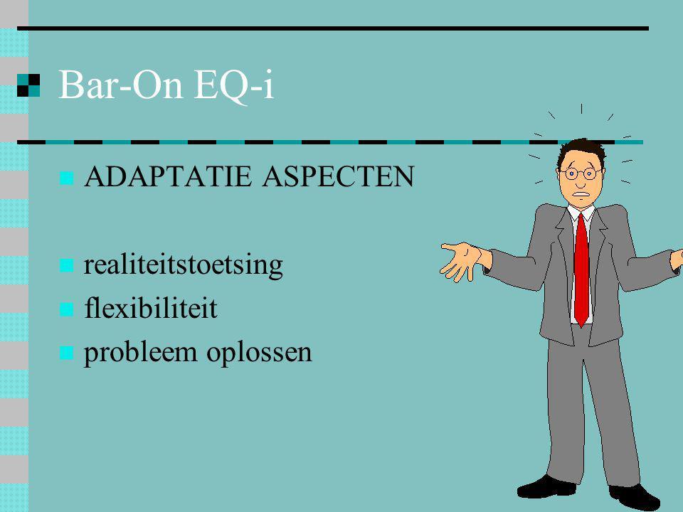 Bar-On EQ-i ADAPTATIE ASPECTEN realiteitstoetsing flexibiliteit