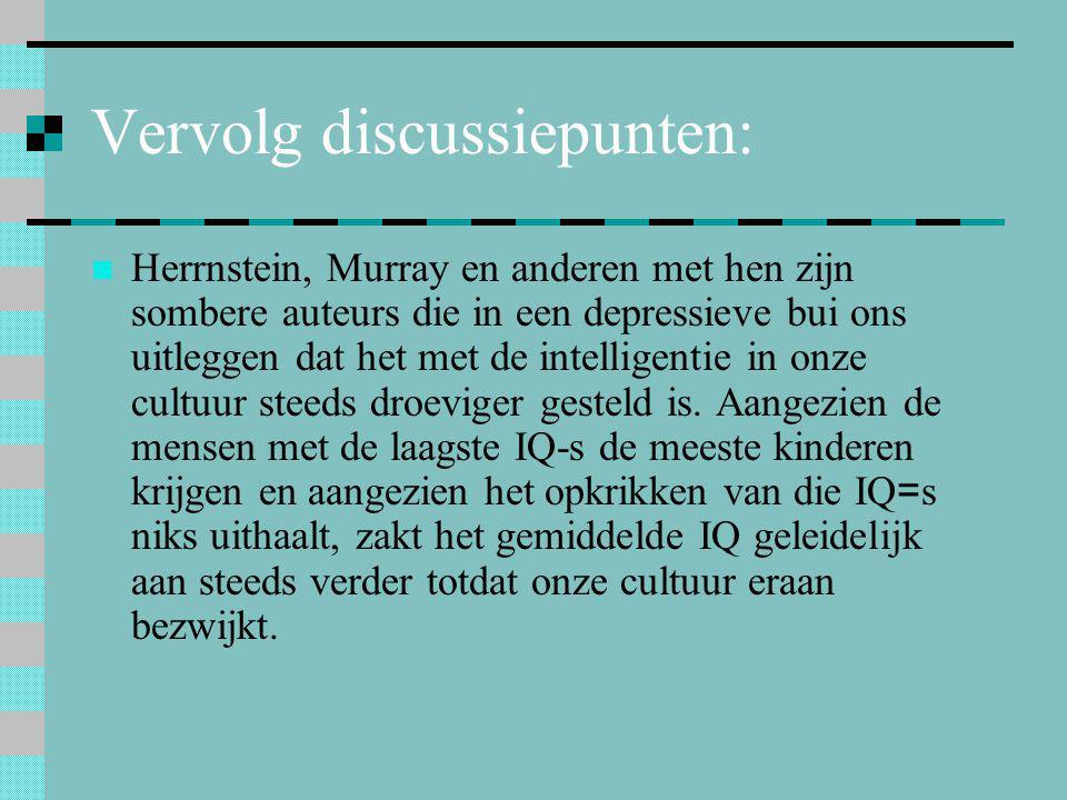 Vervolg discussiepunten: