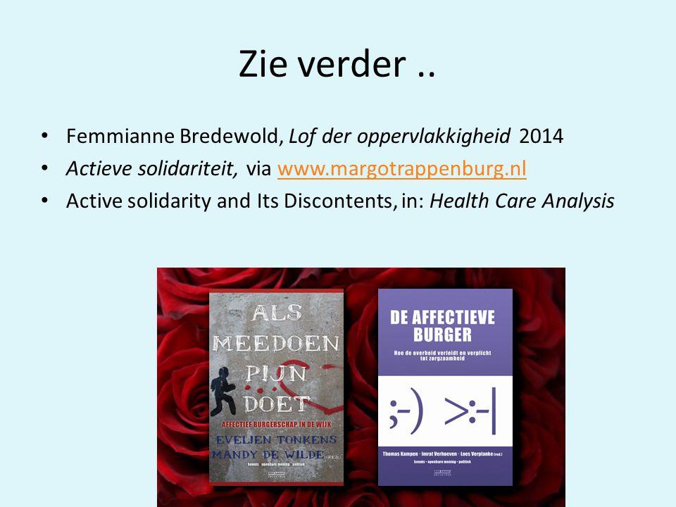 Zie verder .. Femmianne Bredewold, Lof der oppervlakkigheid 2014