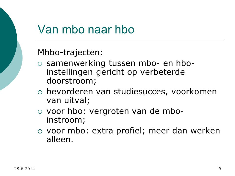 Van mbo naar hbo Mhbo-trajecten: