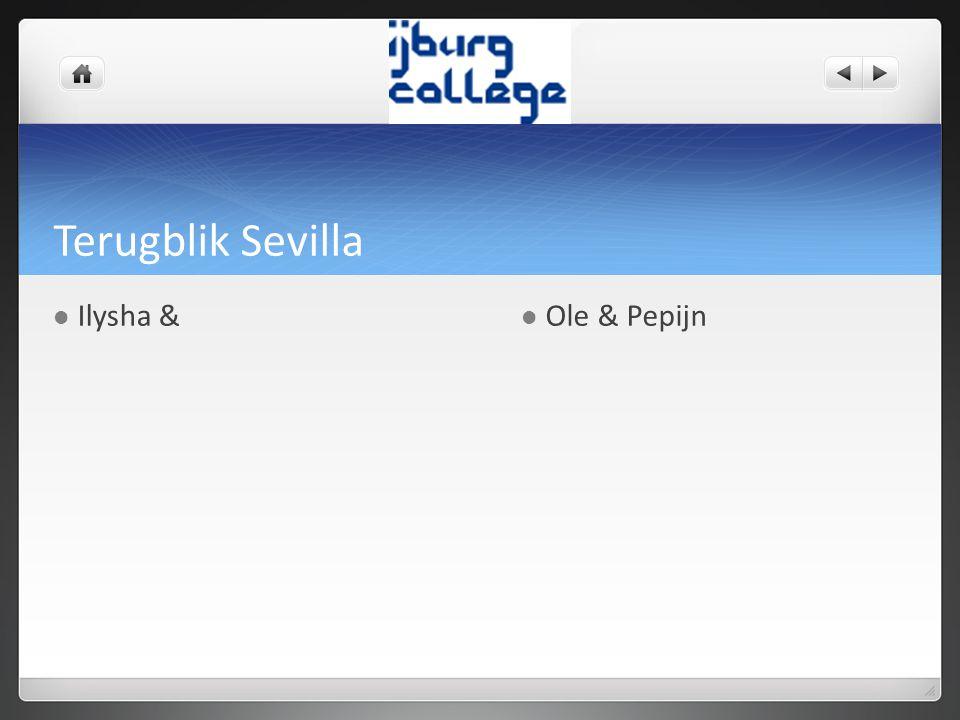 Terugblik Sevilla Ilysha & Ole & Pepijn