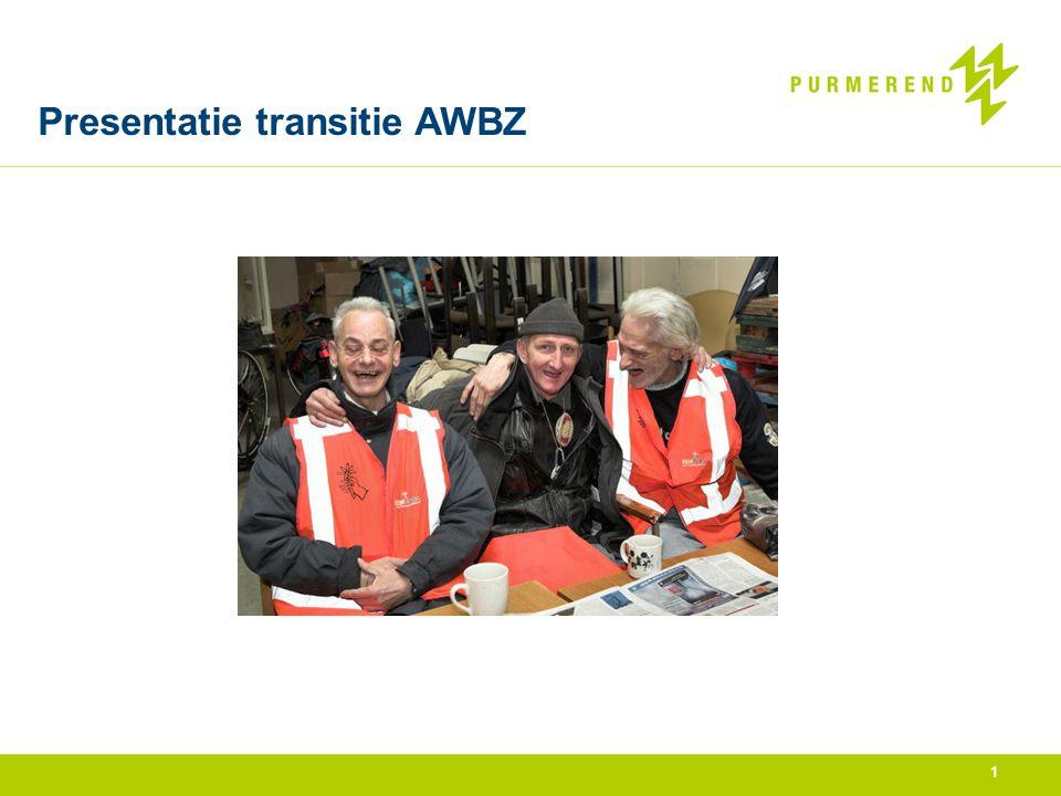 Presentatie transitie AWBZ