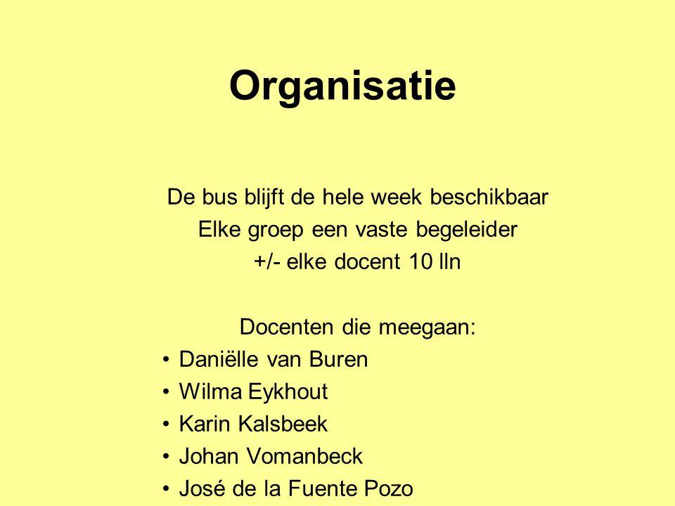 Organisatie De bus blijft de hele week beschikbaar
