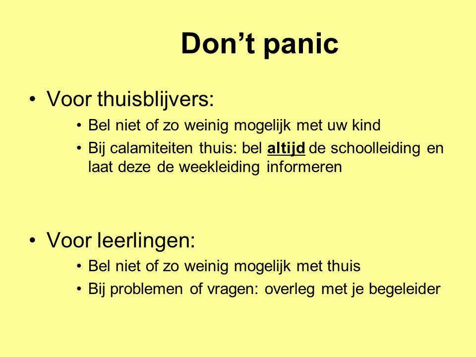 Don't panic Voor thuisblijvers: Voor leerlingen: