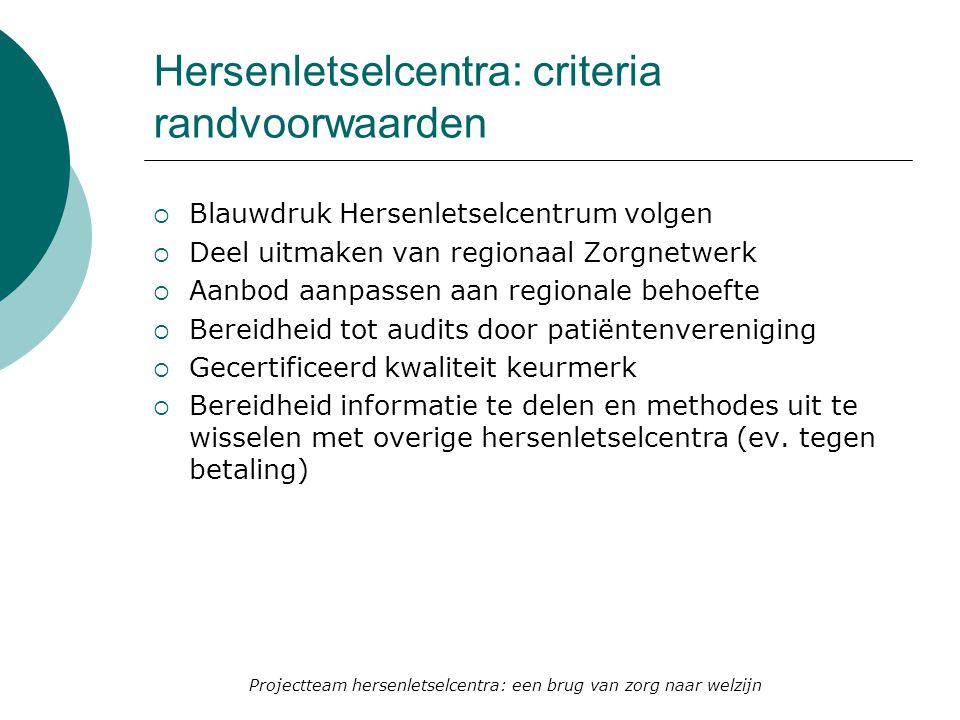 Hersenletselcentra: criteria randvoorwaarden