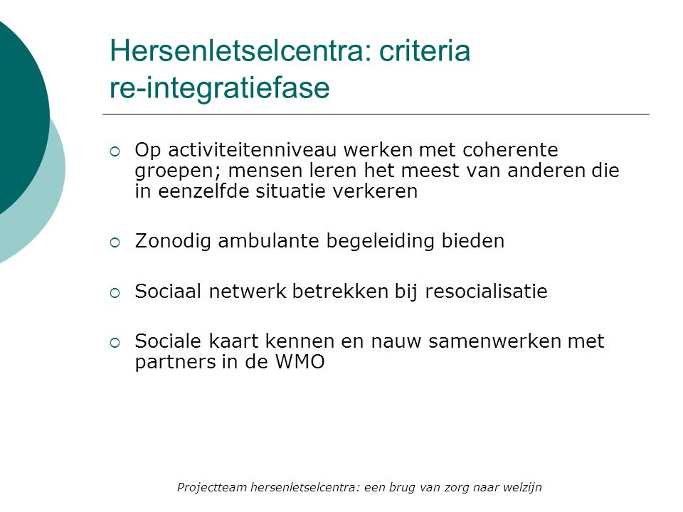 Hersenletselcentra: criteria re-integratiefase