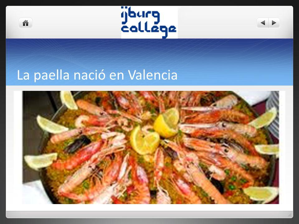 La paella nació en Valencia