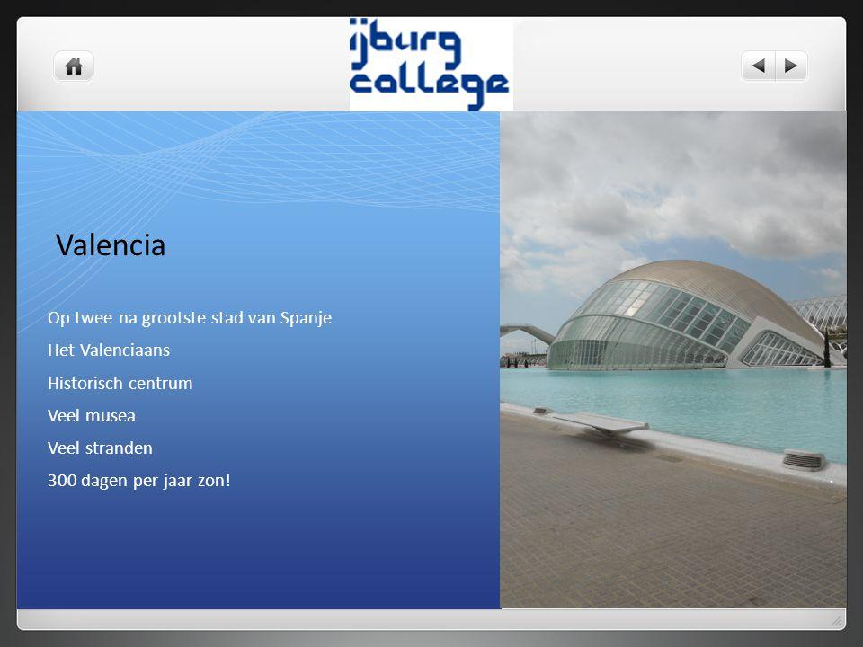 Valencia Op twee na grootste stad van Spanje Het Valenciaans