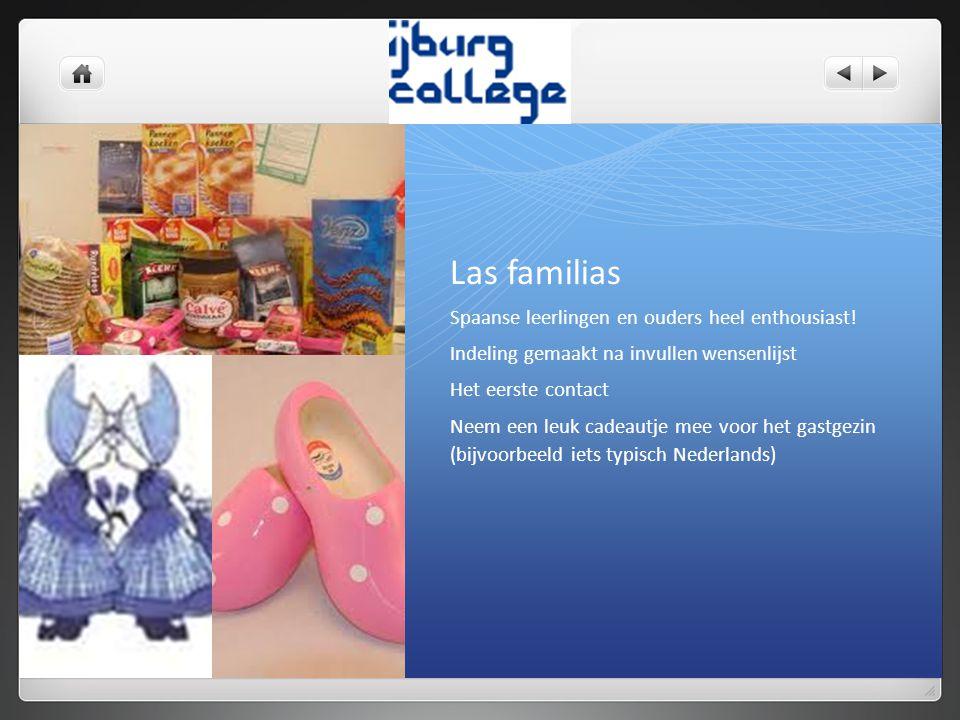 Las familias Spaanse leerlingen en ouders heel enthousiast!
