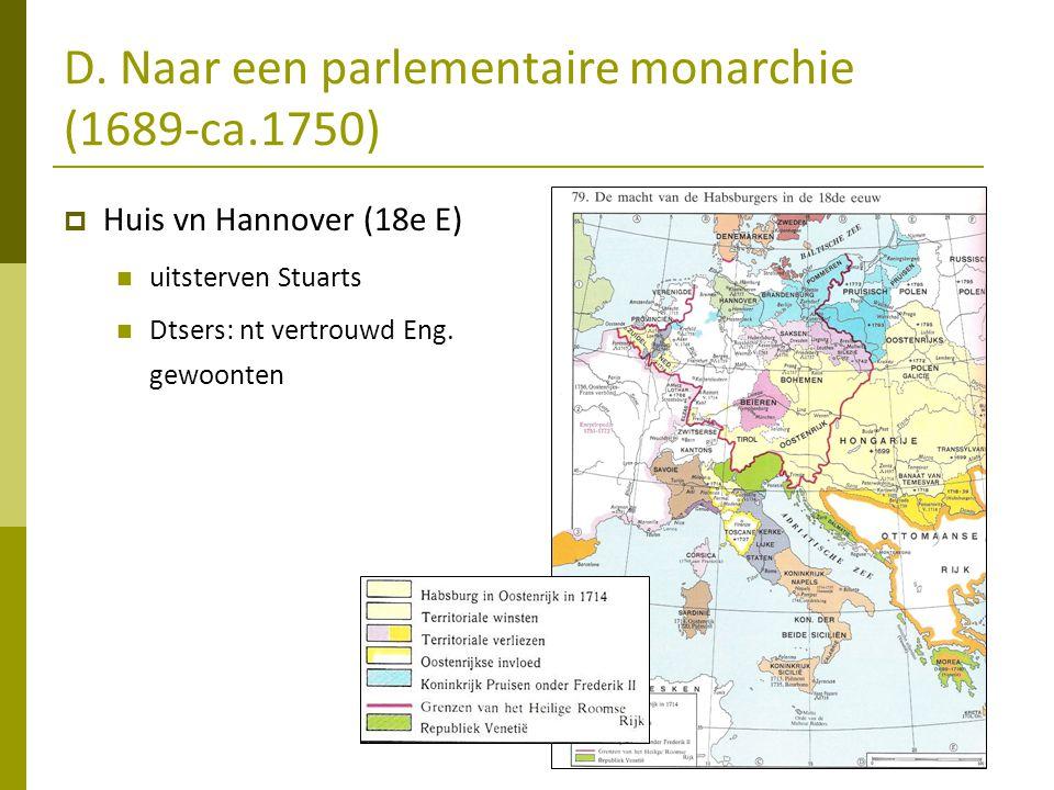D. Naar een parlementaire monarchie (1689-ca.1750)
