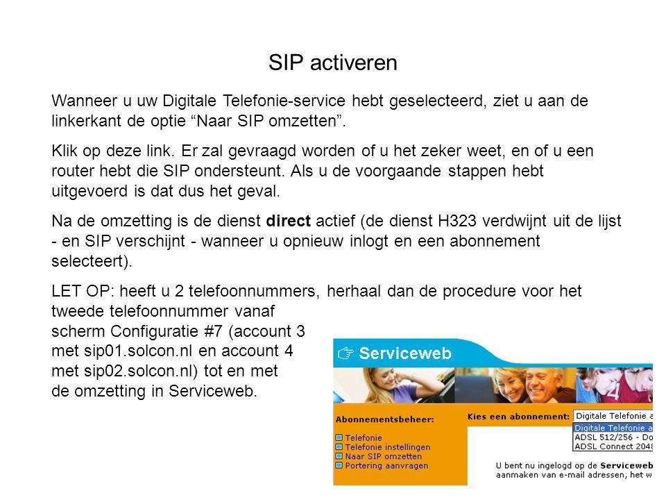 SIP activeren Wanneer u uw Digitale Telefonie-service hebt geselecteerd, ziet u aan de linkerkant de optie Naar SIP omzetten .