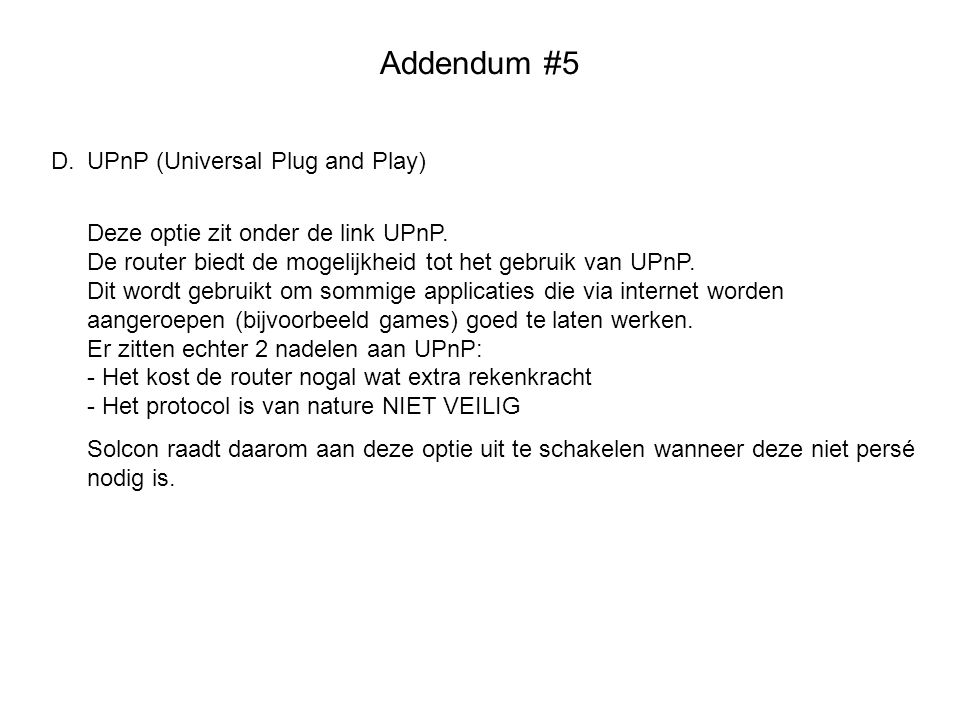 Addendum #5 D. UPnP (Universal Plug and Play)