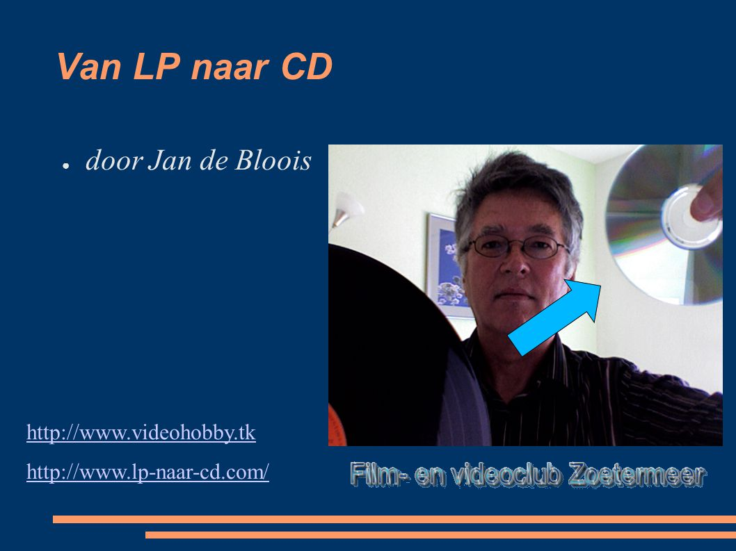 Van LP naar CD door Jan de Bloois