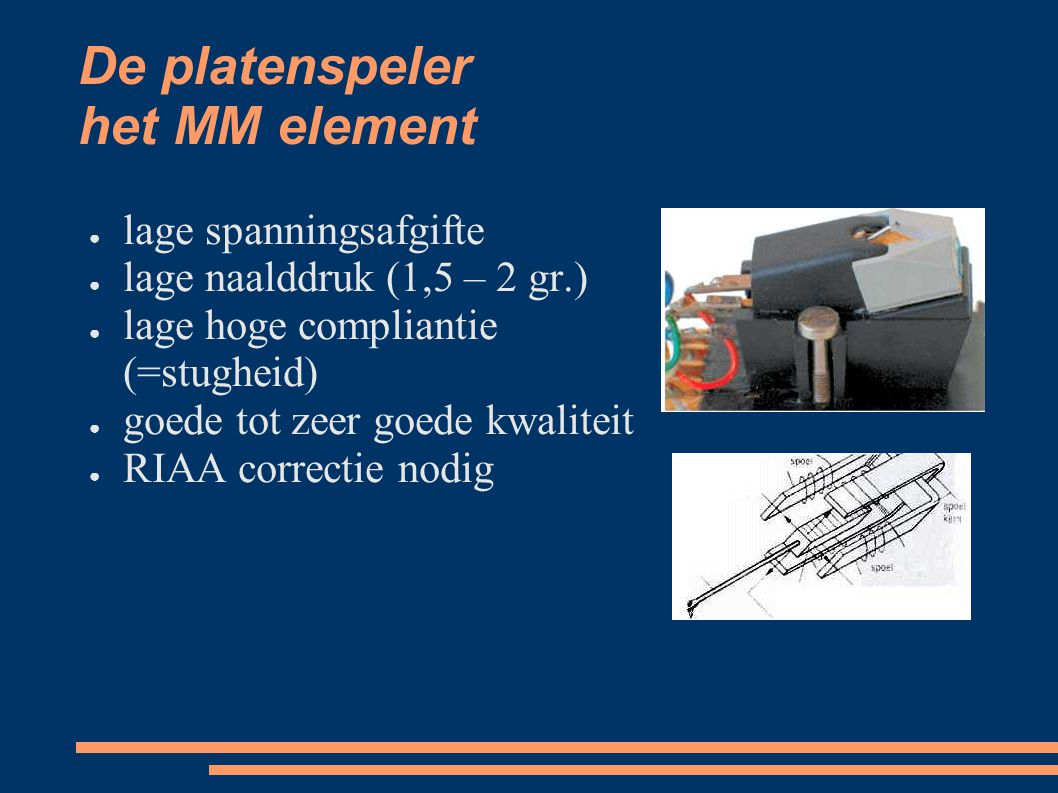 De platenspeler het MM element