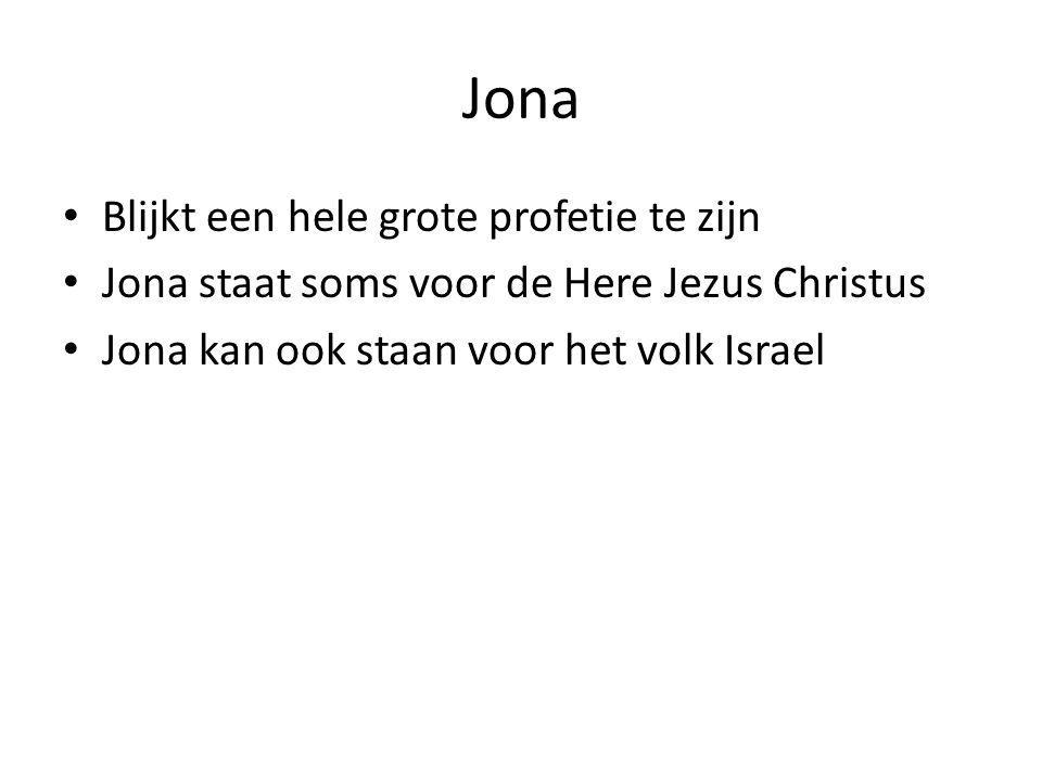 Jona Blijkt een hele grote profetie te zijn
