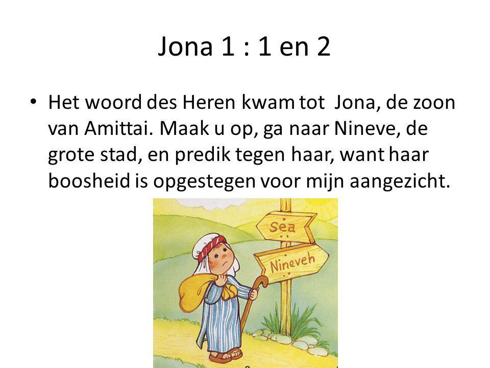 Jona 1 : 1 en 2