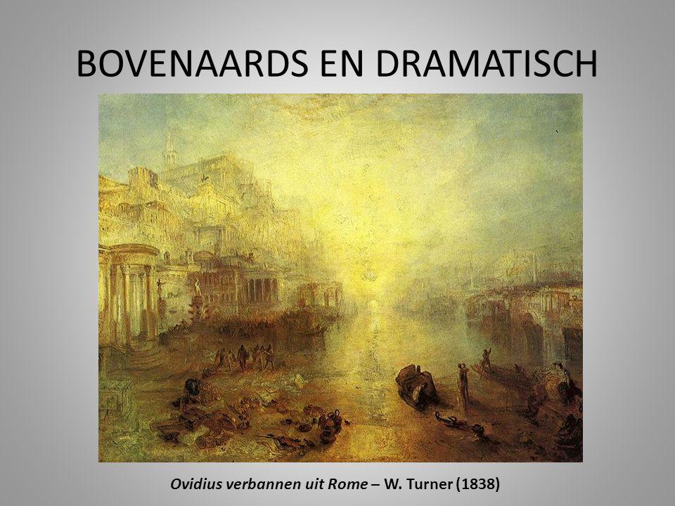 BOVENAARDS EN DRAMATISCH