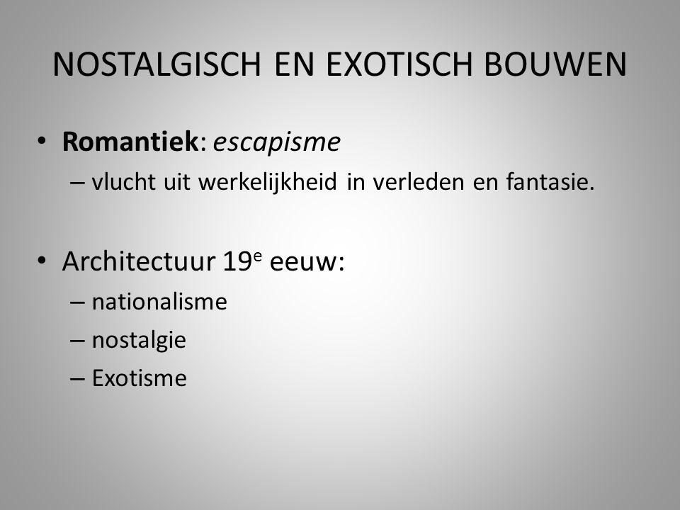 NOSTALGISCH EN EXOTISCH BOUWEN