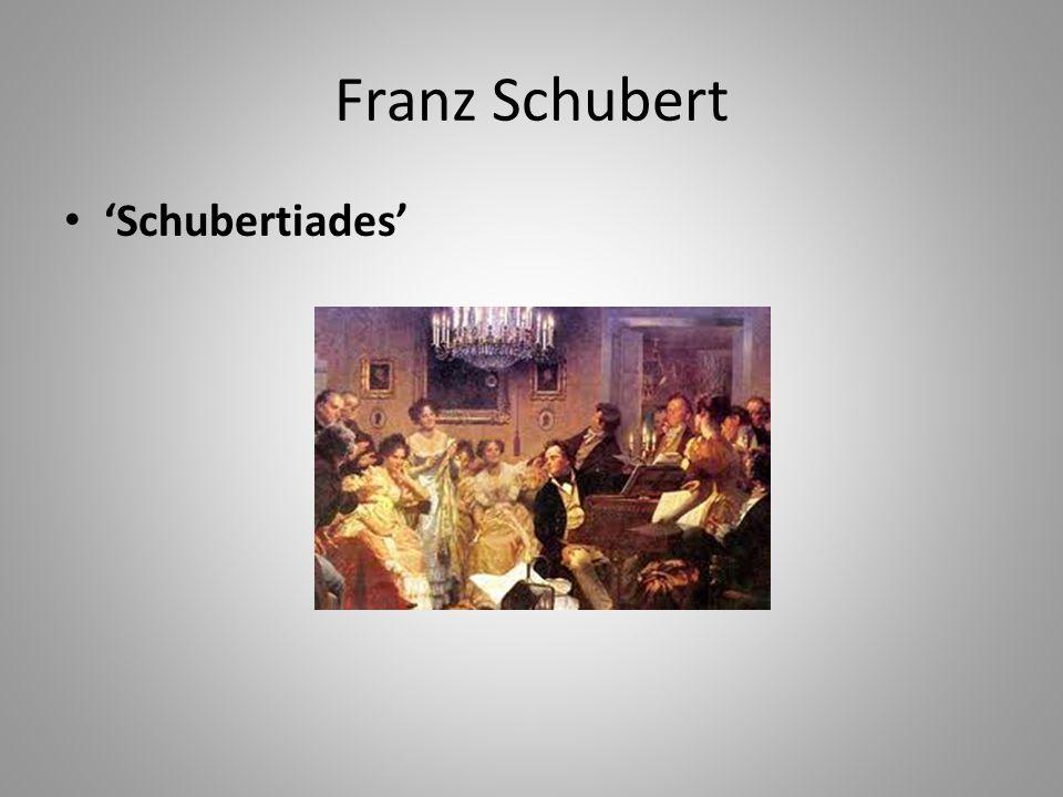 Franz Schubert 'Schubertiades'