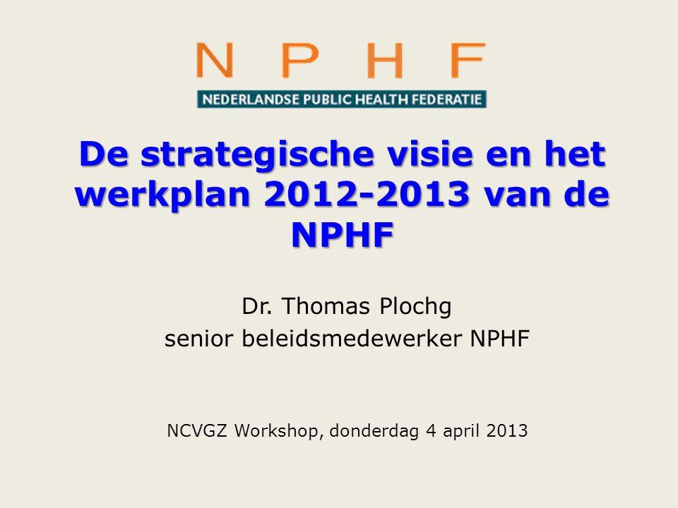 De strategische visie en het werkplan 2012-2013 van de NPHF