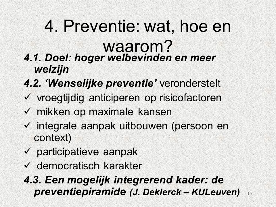 4. Preventie: wat, hoe en waarom