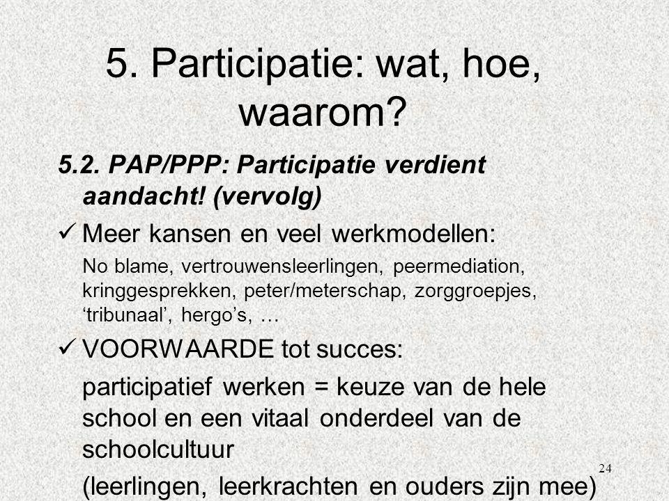 5. Participatie: wat, hoe, waarom
