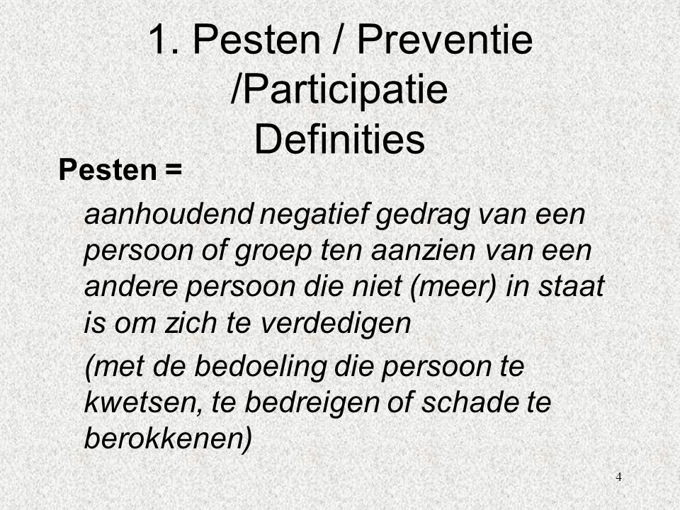 1. Pesten / Preventie /Participatie Definities