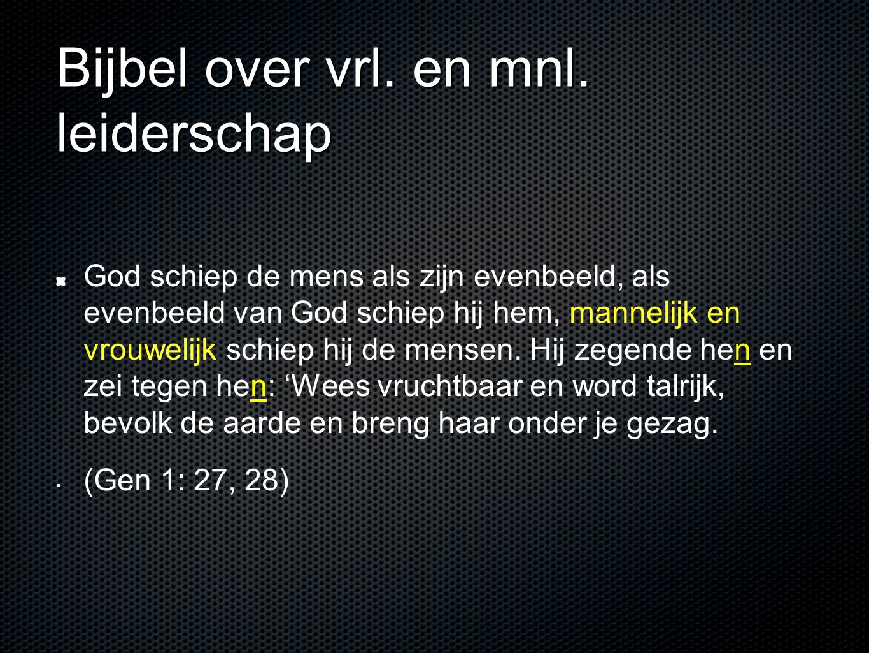 Bijbel over vrl. en mnl. leiderschap